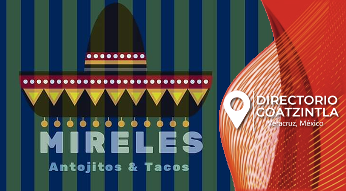 Antojitos y Tacos Mireles